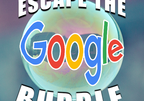 Up your research game: Moving past the Google bubble